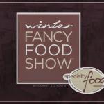 Destaques na Winter Fancy Food Show 2019: sabor e benefícios funcionais de alimentos à base de plantas